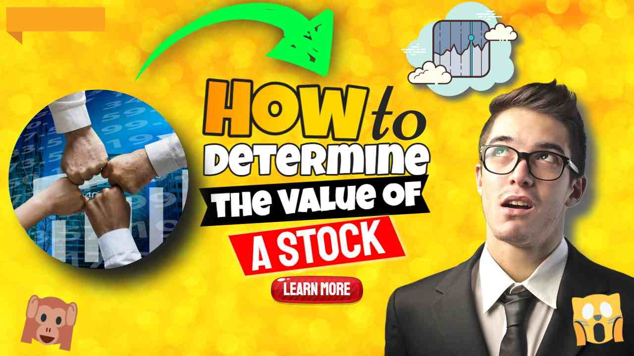 "Image text: ""How to Determine the Value of a Stock""."