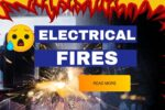 Electrical Fires – How To Avoid Them