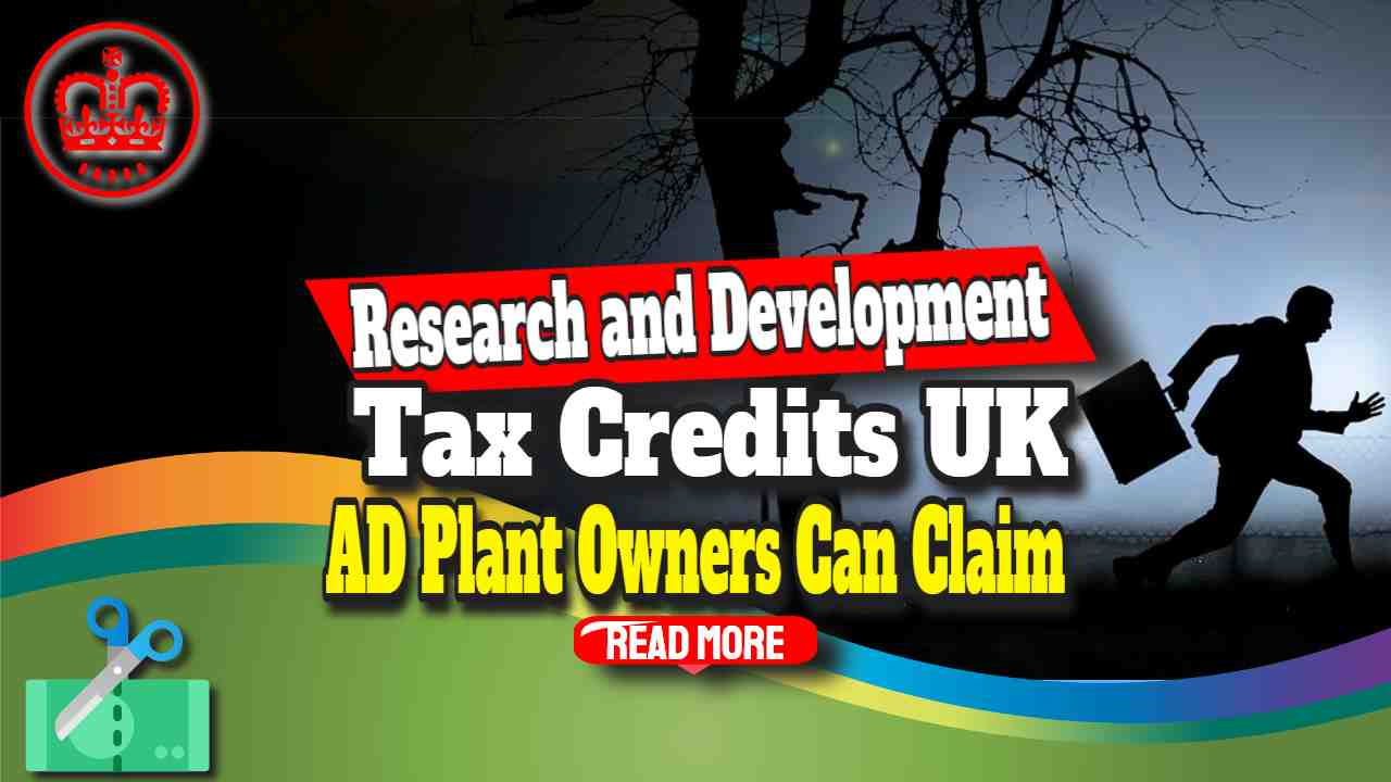 """Image text: """"Research and Development Tax Credits AD Plant Owners Can Claim""""."""